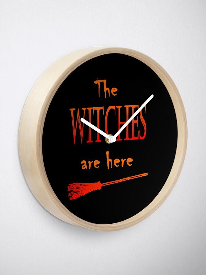 Alternative Ansicht von Die Hexen sind da Uhr