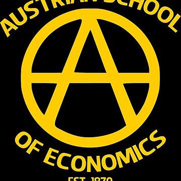 Austrian School Economics Capitalism Libertarian by psmgop