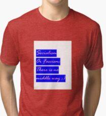 Socialism or Fascism - antifascist - 90s hipster tee Seinfeld colors Leftist Socialist Tri-blend T-Shirt