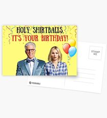 holy shirtballs, it's your birthday! The Good Place, meme greeting cards, gifts, presents, good vibes only, cute  Postcards