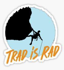 Trad is Rad Sticker