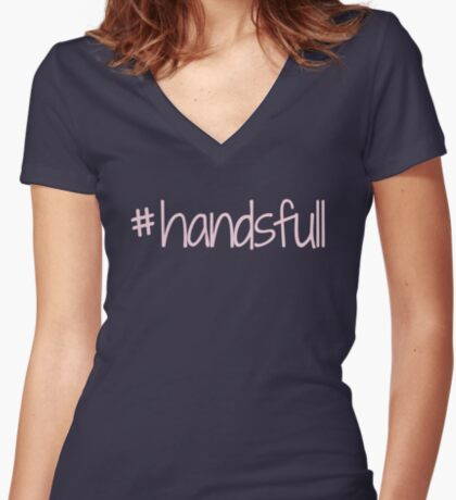 #handsfull -pink lettering Fitted V-Neck T-Shirt