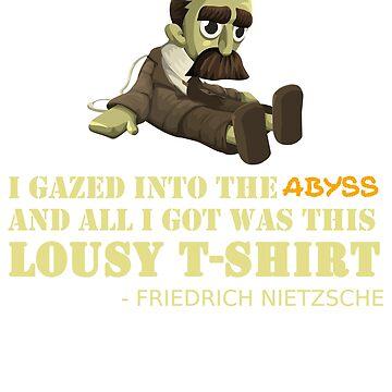 Funny Friedrich Nietzsche T-Shirt Existentialism Philosopher by TheCreekMan