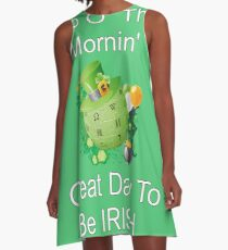 Top O' the Mornin' Great Day To Be IRISH A-Line Dress