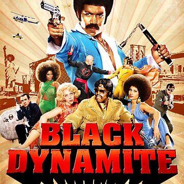 Black Dynamite  by dwilliams5391