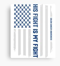 His Fight American Flag Colorectal Bowel Colon Cancer Awareness Metal Print