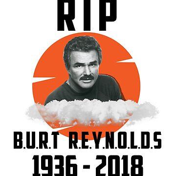 RIP Burt R.e.y.n.o.l.d.s By WearYourPassion  by domraf