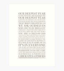 Our deepest fear by Marianne Williamson (Warm Grey) Art Print
