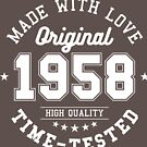 Birthday 60 year Gifts 1958 Made With Love Original T-Shirt by artbaggage