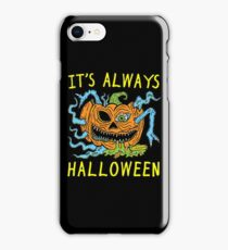 It's Always Halloween iPhone 8 Case