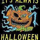 «Siempre es Halloween» de jarhumor