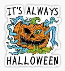 It's Always Halloween Sticker