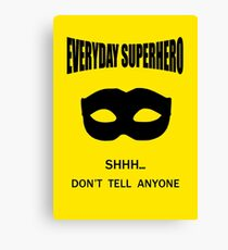 Everyday Superhero Canvas Print