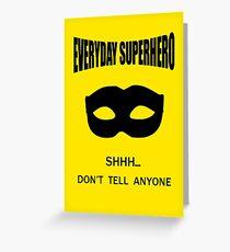 Everyday Superhero Greeting Card