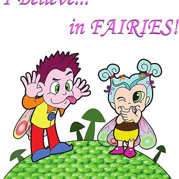 Fairies - 'I believe in fairies (pink text) by AndrewAlanArt
