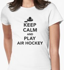 Keep calm and play Air hockey Womens Fitted T-Shirt