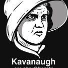 Brett Kavanaugh Protest, Handmaid by BootsBoots