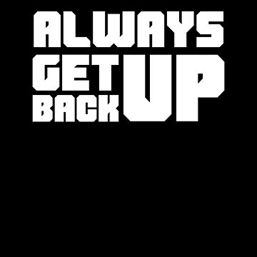 Always Get Back Up by Jockeybox