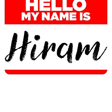 My Name Is... Hiram - Introduction Hipster Sticker Tag by lyssalou2002b