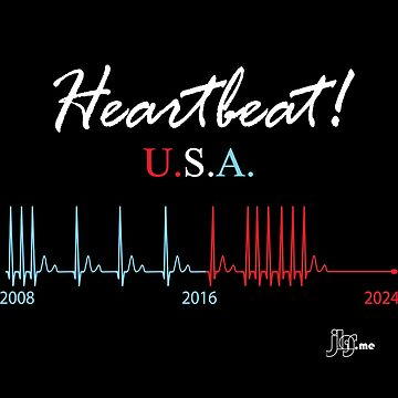 Presidential Heartbeat USA Design by jlgrcreations05