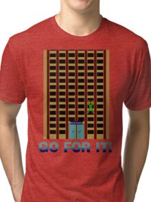 Go For It! Tri-blend T-Shirt