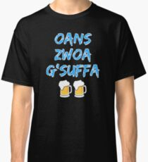 Oans zwoa gsuffa with beer measure Classic T-Shirt