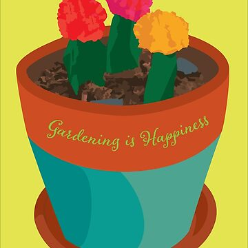 Gardening is Happiness by ConsilienceCo