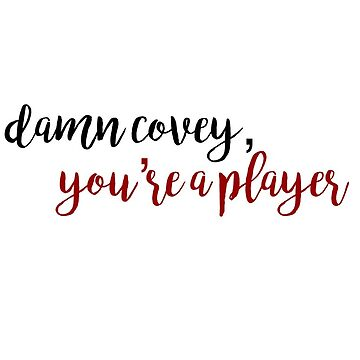 damn covey by bwayjulianna