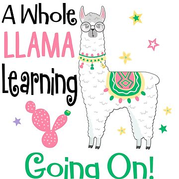Llama Teacher Funny Learn  by PopArtDesigns