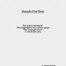 Reach Out Now  by James Watson