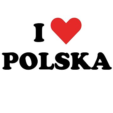 I Love Polska Fan Patriot Shirt by mjacobp