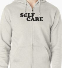self care Zipped Hoodie
