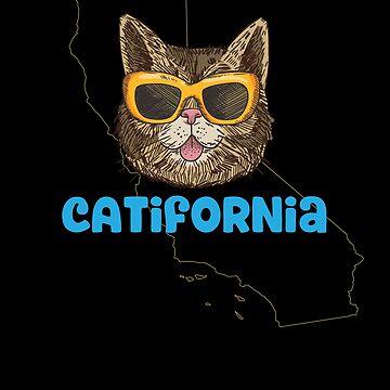Catifornia (California) Funny Cat Pun by Jockeybox