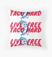 Live Free, Taco Hard Throw Pillow