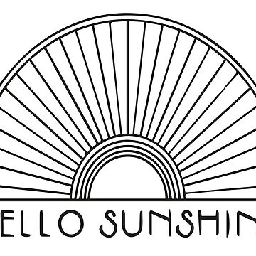 Hello Sunshine by maudeline