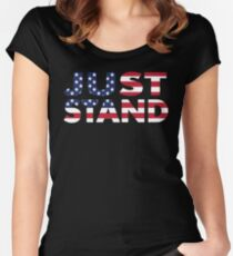 Just Stand for the American Flag and Anthem  Women's Fitted Scoop T-Shirt