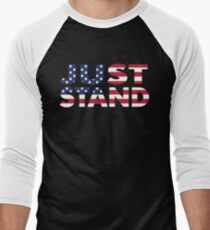Just Stand for the American Flag and Anthem  Men's Baseball ¾ T-Shirt