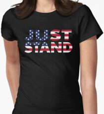 Just Stand for the American Flag and Anthem  Women's Fitted T-Shirt