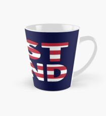 Just Stand for the American Flag and Anthem  Tall Mug