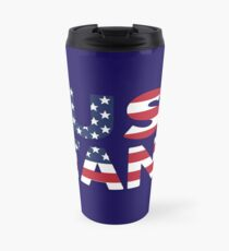 Just Stand for the American Flag and Anthem  Travel Mug
