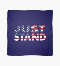 Just Stand for the American Flag and Anthem  Scarf