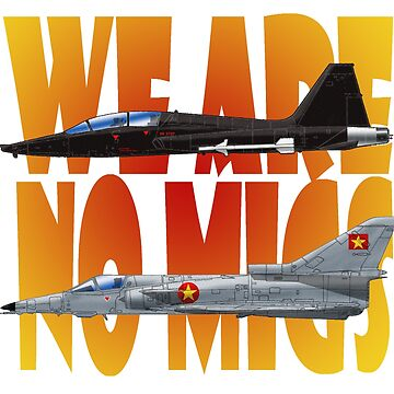 WE ARE NO MiGS by TheOldGeekShop