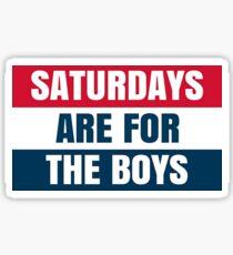 Samstage sind für die Jungen Sticker