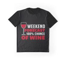 """Ladies Funny V-Neck T-Shirt Printed /""""WEEKEND FORECAST 100/% CHANCE OF WINE/"""""""