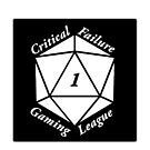 Critical Failure Gaming League Black Background by Christopher Myers