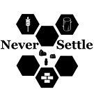 Never Settle - With All the Pieces by Christopher Myers