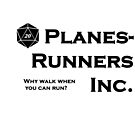 PlanesRunners Inc flavor text white background by Christopher Myers
