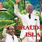 Fraudster Island by csthetruth