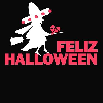 Funny Mexican Pride Feliz Halloween Spanish Mexico Witch by Essetino