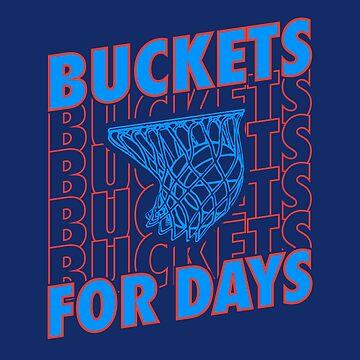 Bucket for Days Basketball T-Shirt by JNicheMerch2018